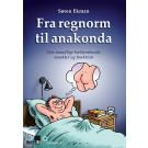 Fra regnorm til anakonda - få en bedre rejsning - download